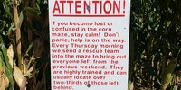 Local corn maze search and rescue team is top notch.