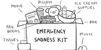 Emergency sadness kit.