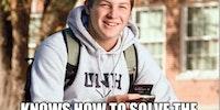Annoying freshman.
