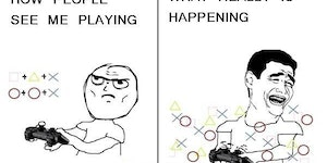 How people see me playing...