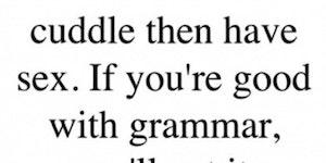 Good grammar FTW.