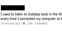 I used to listen to Dubstep...