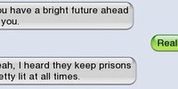 You have a bright future ahead of you.