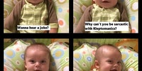 This baby has jokes