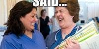 Scumbag nurses.