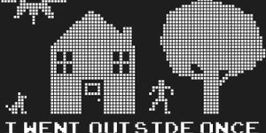 Don't go outside...