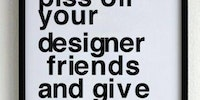 How to piss off your designer friends.