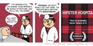 Hipster hospital.