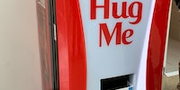 A vending machine that gives you a free coke in exchange for a hug.