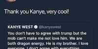 Bigly cool, Kanye.