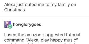 Alexa, ruin christmas with my family this year