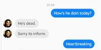 He dead.